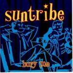 Suntribe: Bury Me